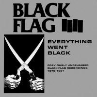Purchase Black Flag - Everything Went Black