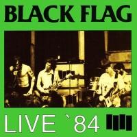 Purchase Black Flag - Live \'84