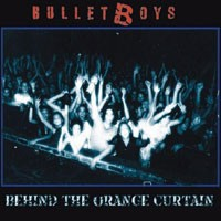 Purchase Bulletboys - Behind The Orange Curtain