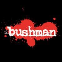 Purchase Bushman - Unhuman