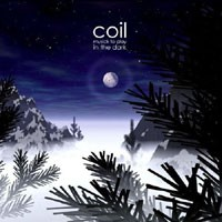 Purchase Coil - Musick to Play in the Dark Volume 1