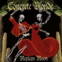 Purchase Concrete Blonde - Mexican Moon