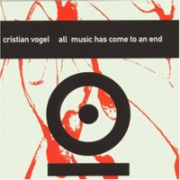 Purchase Cristian Vogel - All Music Has Come To An End (Tresor 066)