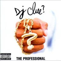 Purchase DJ Clue - The Professional