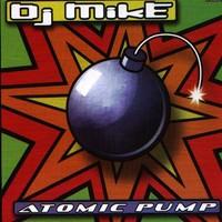 Purchase DJ Mike - Atomic Pump