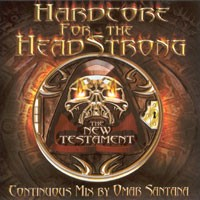 Purchase DJ Omar Santana - Hardcore For The Headstrong - The New Testament