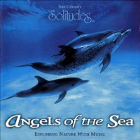 Purchase Dan Gibson - Angels Of The Sea