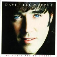 Purchase David Lee Murphy - We Can't All Be Angels