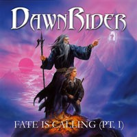 Purchase Dawnrider - Fate Is Calling (Pt. I)