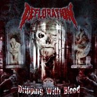 Purchase Defloration - Dripping With Blood