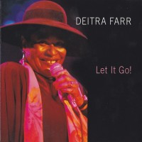 Purchase Deitra Farr - Let It Go!