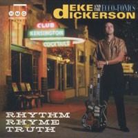 Purchase Deke Dickerson And The Ecco-Fonics - Rhythm, Rhyme & Truth