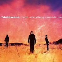 Purchase Delaware - ...And Everything Reminds Me