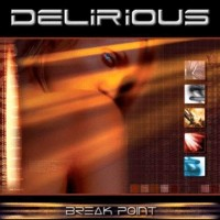 Purchase Delirious? - Break Point