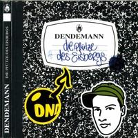 Purchase Dendemann - Die Pfutze Des Eisbergs