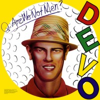Purchase DEVO - Q - Are We Not Men A - We Are Devo