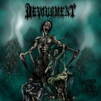 Purchase Devourment - Butcher The Weak