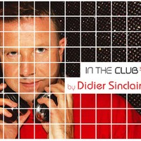 Purchase Didier Sinclair - In The Club 3