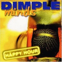 Purchase Dimple Minds - Happy Hour