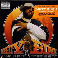 Purchase Dirty Birdy - Tweet Tweet