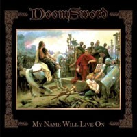 Purchase Doomsword - My Name Will Live On
