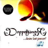 Purchase Doppelganger - ...Desire Lost Forever ?
