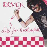 Purchase Dover - Die For Rock\'N'Roll