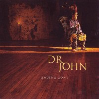 Purchase Dr. John - Anutha Zone
