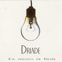 Purchase Driade - Ese Pedazo De Kevin