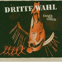 Purchase Dritte Wahl - Tooth For Tooth