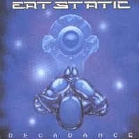 Purchase Eat Static - Decadance