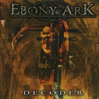 Purchase Ebony Ark - Decoder