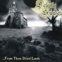 Purchase Ecliptic Sunset - From These Dried Lands