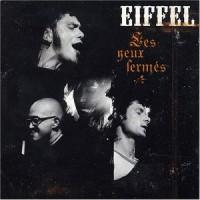Purchase Eiffel - Les Yeux Fermes