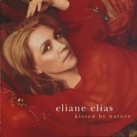 Purchase Eliane Elias - Kissed By Nature