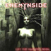 Purchase Enemynside - Let The Madness Begin