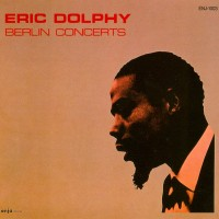 Purchase Eric Dolphy - Berlin Concerts