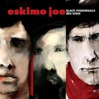 Purchase Eskimo Joe - Black Fingernails Red Wine