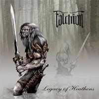 Purchase Falchion - Legacy Of Heathens