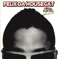 Purchase Felix Da Housecat - Virgo Blakto & The Movie Disco