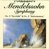 Purchase Felix Mendelssohn Bartholdy - Symphony No. 3 \'Scottish' & No. 5 'Reformation'