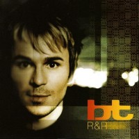 Purchase BT - R & R (Rare And Remixed)