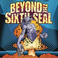 Purchase Beyond The Sixth Seal - The Resurrection Of Everything