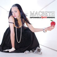 Purchase Macbeth - Superangelic Hate Bringers