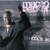 Purchase Maceo Parker - School\'s In