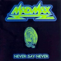 Purchase Mad Max - Never Say Never