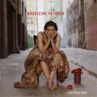 Purchase Madeleine Peyroux - Careless Love