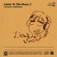 Purchase Makihara Noriyuki - Listen To The Music 2