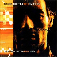 Purchase Man With No Name - Interstate Highway