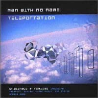Purchase Man With No Name - Man With No Name - Teleportation (Greatest Hits)